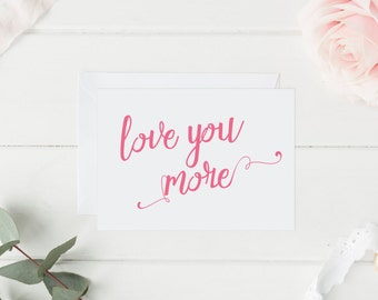Love You More Folded Notecard