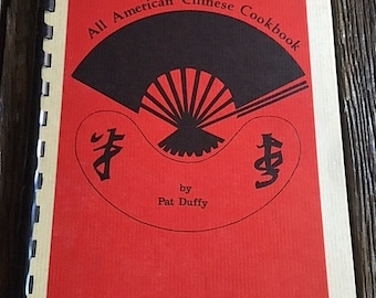 ON SALE- Vintage Chinese Food Cookbook - Vintage All American Chinese Cookbook By Pat Duffy - Illustrated By Jacqueline Bronson