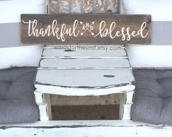 THANKFUL and BLESSED wood Sign - Autumn - Rustic Sign  - Autumn Wood Sign - Wooden Sign - Farmhouse Decor - Thankful Sign - thanksgiving