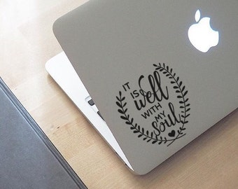 It Is Well With My Soul 2 - Laptop Decal - Macbook Decal - Laptop Sticker - Macbook Sticker - Car Decal - Car Sticker - Religion