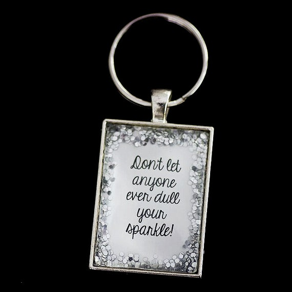 FREE Worldwide Shipping - Glitter Don't Let Anyone Dull Your Sparkle keyring. Glitter - sparkle - glass - silver - keychain - storybook -