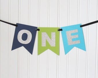 Silver, Navy, Green Blue ONE High Chair Banner Happy Birthday Banner/ Boy Birthday/ Prince Party/ Party Decorations/ 1st birthday