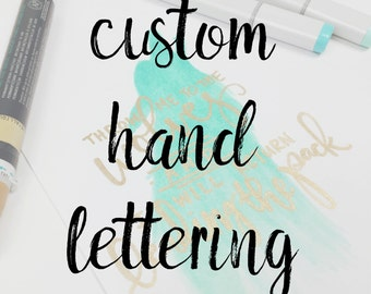 Custom Hand Lettering Quote