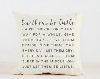 Let Them Be Little, Throw Pillow, Home decor Nursery Decor, Lyrics Pillow, Lyrics Cushion, Neutral Nursery Art