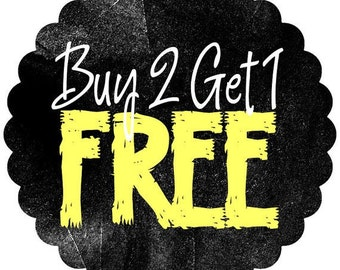 Buy any 2 items and get 1 free