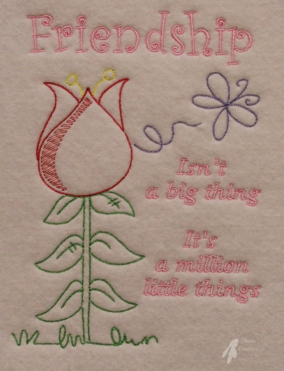 Friendship quote with flower and butterfly machine embroidery