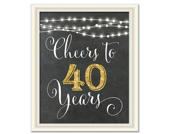 40th birthday decorations cheers to 40 years printable 40th for 40 year old birthday decoration ideas