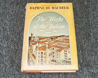 The Flight Of The Falcon By Daphne Du Maurier 1965