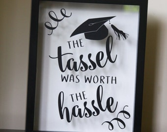 Graduation gift, graduation card holder, Class of 2017, The Tassel was Worth the Hassle, Congratulations Graduate