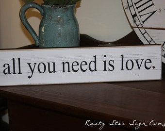 All You Need Is Love Wooden Sign, Handcrafted Sign, Romantic Sign, Wedding Sign, Home Decor