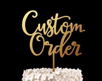 Custom Cake Topper -  Keepsake Custom Wedding Cake Toppers
