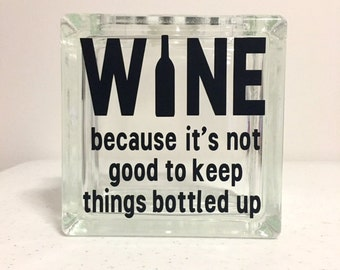 Wine Cork Holder - Because It's Not Good To Keep Things Bottled Up! Glass Block Bank / Wine Cork Holder / Bottle Cap Collection
