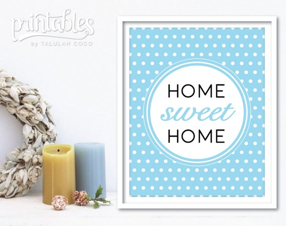 Home Sweet Home Sign Printable Home Sweet Home Art Print