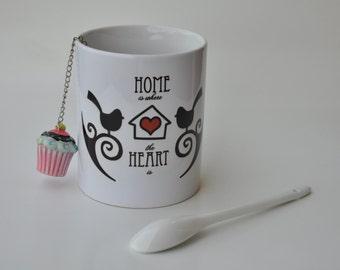 "Mug ""home is where the heart is"""