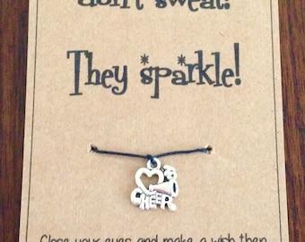 Wish bracelet: cheerleaders dont sweat they sparkle