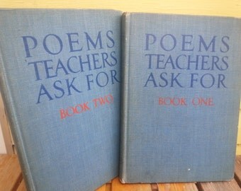 Poems Teachers Ask For - Two Volume Set (1940s)