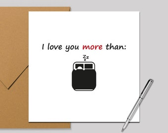 Valentines Card/Anniversary Card, Love you Card  - I love you more than... sleeping! Square Card 140 x 140mm