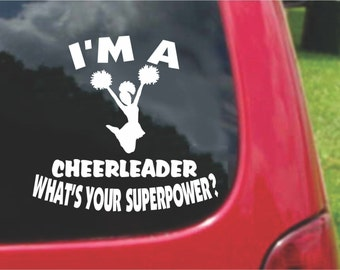 Set (2 Pieces) I'm a CHEERLEADER  What's Your Superpower? Sticker Decals 20 Colors To Choose From.  U.S.A Free Shipping