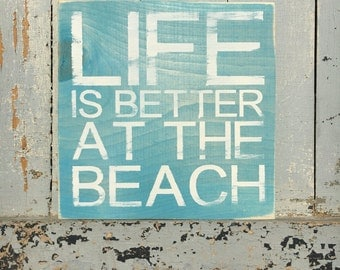 Life is better at the beach | beach house decor | beach house | beach sign | handmade sign | wooden sign | wall decor | wall art |