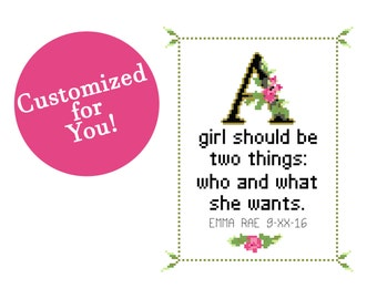 CUSTOMIZED Coco Chanel Quote Cross Stitch Pattern - A girl should be two things: who and what she wants. (Instant PDF Download)