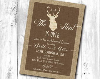 "Rehearsal Dinner Invitation...""Hunt is Over"" / Digital file or printing/ wording can be added or changed"