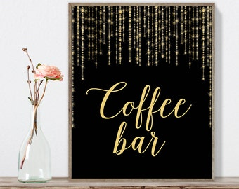 Coffee Bar Sign DIY / Dessert Sign / Gold Wedding Sign / Great Gatsby, Bokeh String / Black and Gold Calligraphy ▷Instant Download JPEG