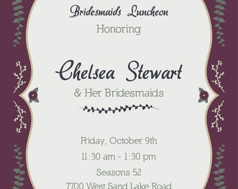 Digital Download Bridal Shower or Bridesmaides Luncheon Invitation