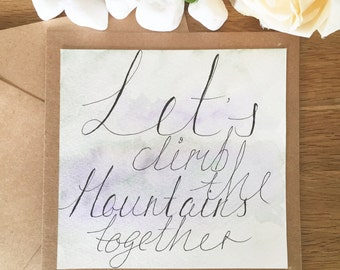 Let's climb the mountains together greeting card