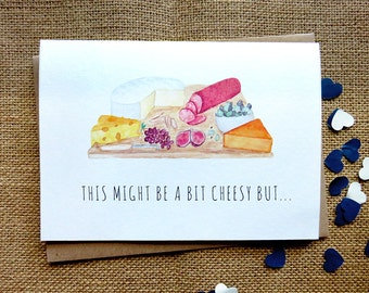 This Might be Cheesy But... - Handmade Illustrated Card - Cheese, Pun, Funny, Humour, Friend, Love, Romantic, Valentine, Anniversary Card