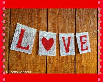 Love Burlap Banner, Valentines Burlap Banner, Valentines Day Decor, Valentines Rustic Decor, Holiday Burlap Banner, Valentines day prop