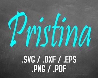 Pristina Font Design Files For Use With Your Silhouette Studio Software, DXF File, SVG Font, EPS File, Png Font Pristina Silhouette Alphabet