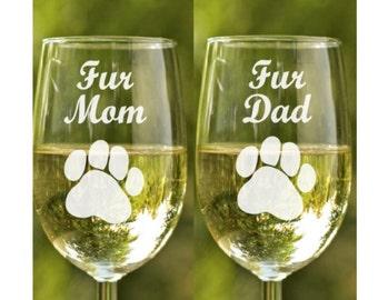 Animal lover gift~ Fur Mom and Dad~ Dog Lover Gift~ Engraved Glasses~ Wine glasses~ Dog lover~ Cat Lover~ Christmas Wine glass gift
