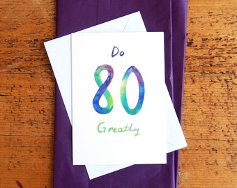 SALE * Do 80 Greatly Watercolour Birthday Card // 80th Birthday Card // Simple Age Birthday Card
