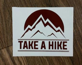 Take a Hike Decal Hiking Decal