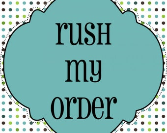 Rush My Order,  Ready For Shipment Next Day/Overseas Shipping Fee