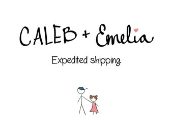 Expedited Shipping - Faster Shipping for products ordered through Caleb + Emelia