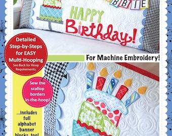 Kimberbell Machine Embroidery Happy Birthday Bench Pillow CD KD530
