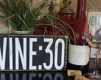 WINE:30 - hand painted, distressed home decor, wall art, painted wood sign, rustic wall decor, wine sign, beer sign, wine thirty