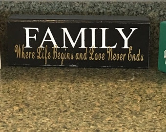 Distressed Family: Where Life Begins and Love Never Ends block sign decor