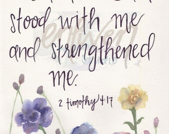 2 Timothy 4:17 Watercolor Print