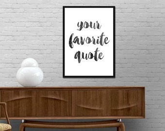 Your favorite quote Print Custom Quote Poster Motivational printable wall art Custom Quote wall decor Best price Custom Quote canvas art
