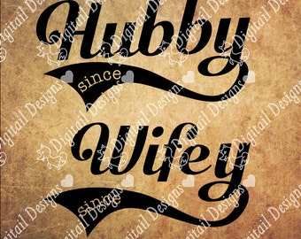 Hubby Wifey SVG DXF Eps Png Fcm Ai - Instant Download - Commercial Use - Cricut Silhouette File - Wedding SVG