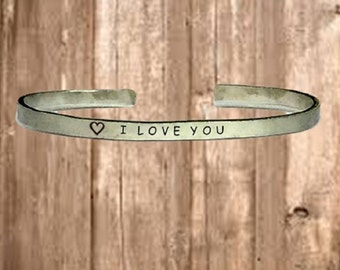 "I Love You - Cuff Bracelet Jewelry Hand Stamped 1/4"" Organic, Smooth Texture Copper Brass or Aluminum"