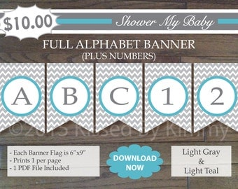 Teal and Gray Baby Shower - 70% Off - FULL ALPHABET + Numbers Banner -Printable Birthday Banner- Light Gray Light Teal Chevron Party 22-11