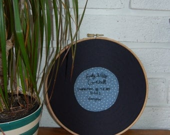 Personalised Record hoop embroidery. Perfect unique wedding or anniversary gift.