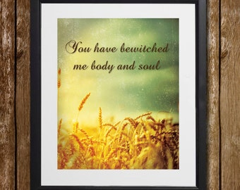 Pride and Prejudice You Have Bewitched Me Body and Soul Wall Art - Mr. Darcy - Jane Austen Print - Elizabeth Bennet - Charlotte Bronte