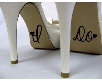 I Do Wedding Shoe Decal , Cute Vinyl Creative Novelty Shoe Stickers for Wedding Accessories