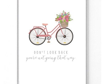 Don't look back, you're not going that way Motivational Vintage Bicycle print