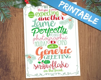 Funny Clever Christmas Holiday Card - Print Your Own Digital PDF Sarcastic Humor Photo Greeting Card - Not Another Generic Card - A2 & A6