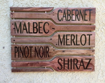 Wine Bottle Wood Signs, Merlot, Cabernet, Malbec, Pinot Noir, Shiraz, Red Wine Sign, White Wine Sign
